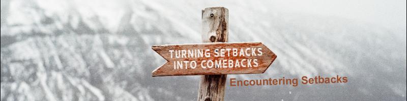 Encountering Setbacks Website 1 800x200 1