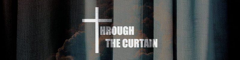 Through the Curtain Website 800x200 1